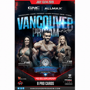 2019VANCOUVER PRO/AM IFBB PRO QUALIFIER ONLY!